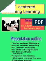 Ict Centeredteach Learn 091223081636 Phpapp02