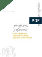 Percepciones y opiniones de los colombianos sobre justicia, verdad, reparación y reconciliación - ICTJ