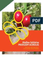 Abelhas Solitarias Produzem Acerolas