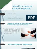 Indemnización y Causa de Terminación de Contrato