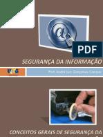 Aula 1 - Conceitos Gerais de Segurança Da Informação