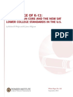 The Revenge of K-12 How Common Core and the New SAT Lower College Standards in the U.S
