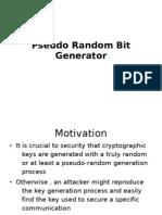 Pseudo Random Bit Generator