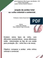 Comparação da acidez total  de vinho colonial e comercial
