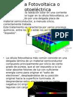 Célula Fotovoltaica o Fotoeléctrica