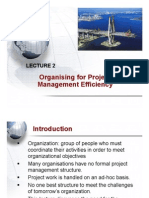 Lecture 2- Organising for Project Management Efficiency