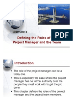 Lecture 3- Defining Role of Project Manager and Team