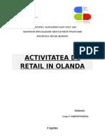 Activitatea de Retail Banking in Olanda