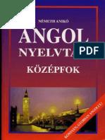 Németh Anikó - Angol Nyelvtan Középfok