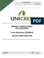 Cobranca Unicred Troca Eletronica Cedente Cnab 240 e 400 - Atualizado