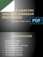 Rontgen Anatomi Gigi Dan Jaringan Penyangga
