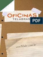 Oficinas Tela Brasil - www.telabr.com.br