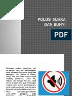 Polusi Suara Dan Bunyi