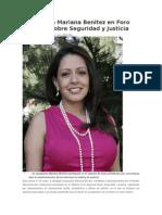 20.05.2015 Participará Mariana Benitez en Foro Nacional Sobre Seguridad y Justicia