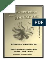 Educación, Decimos Sí, Decimos No - GRE- N7-Nov-2014