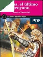 Franco Vaccarini (2009) Eneas, el último troyano, Amauta.