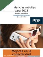 6 Tendencias Móviles Para 2015
