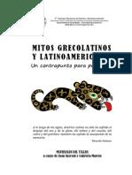 Speroni, Juan & Marrón, Gabriela (2012) Mitos Grecolatinos y Latinoamericanos. Un contrapunto para pensarnos