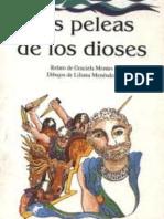 Montes, Graciela (1988) Las Peleas de Los Dioses, CEAL