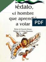 Montes, Graciela (1988) Dédalo, El Hombre Que Aprendió a Volar, CEAL