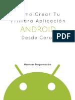 Como Crear Tu Primera Aplicación Android Desde Cero