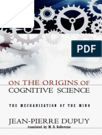Dupuy - The Mechanization of the Mind - On the Origins of Cognitive Science