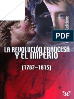 Lefebvre, Georges - La Revolucion Francesa y El Imperio [22782] (r1.0)