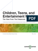 Children, Teens, And Media View From the Classroom