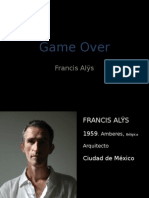Game Over, Francis Alÿs