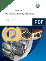 The Electromechanical Parking Brake