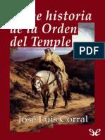 Breve historia de la Orden del Temple de Jos� Luis Corral r1.4