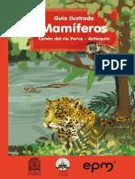 Guía Ilustrada Mamíferos Cañón Del Río Porce - Antioquia