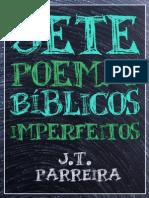 Sete Poemas Bíblicos Imperfeitos - J.T.Parreira