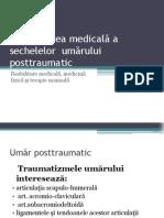 Recuperarea Medicală a Sechelelor Umărului Posttraumatic.pptx