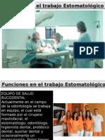 Funciones en El Trabajo Estomatológico