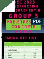 Pre-stressed Concrete Works