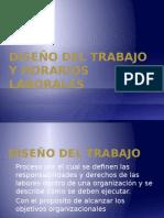 Diseño Del Trabajo y Horarios Laborales