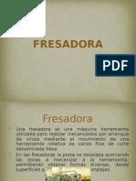 3. Fresadora