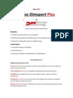 Caracteristicas Dimsport Plus