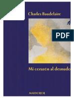 Maldororediciones Baudelaire, Mi Corazon Al Desnudo