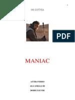 De Gothia - Maniac Attraverso Gli Anelli Di Dodici Scuri (Versione 2004)