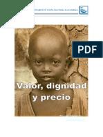Valor Dignidad y Precio