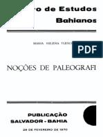 FLEXOR, Maria Helena. Noções de Paleografia