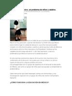 Educación en México. Un Problema de Niños y Adultos