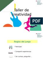 Taller Creatividad e Innovacion - UCEV 2012