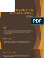 Privatization Of Public Spaces
