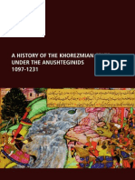 A History of the Khorezmian State Under the Anushteginids, 1097-1231