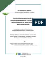 Contribuição para a diminuição do consumo de água potável - Caso de estudo de aproveitamento de águas pluviais no Município de Setúbal
