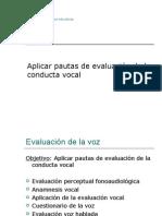 Aplicar Pautas de Evaluación de La Conducta Vocal