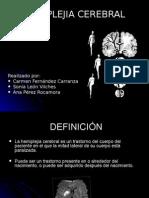 Hemiplejia Cerebral